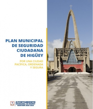 PLAN LOCAL DE SEGURIDAD CIUDADANA DE HIGUEY